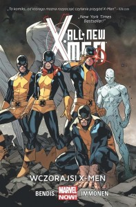 All New X-Men T.1 Wczorajsi X-Men
